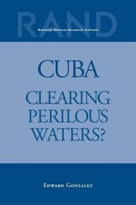 Cuba: Clearing Perilous Waters? als Taschenbuch