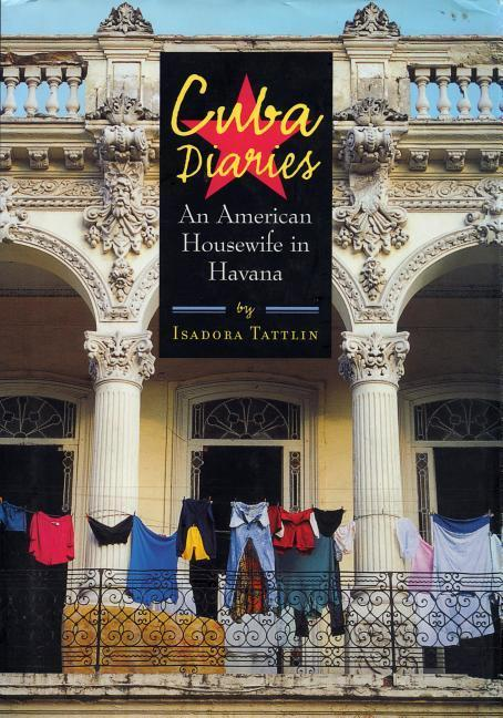 Cuba Diaries: An American Housewife in Havana als Buch