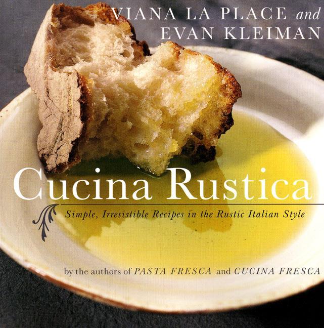 Cucina Rustica: Simple, Irresistible Recipes in the Rustic Italian Style als Taschenbuch