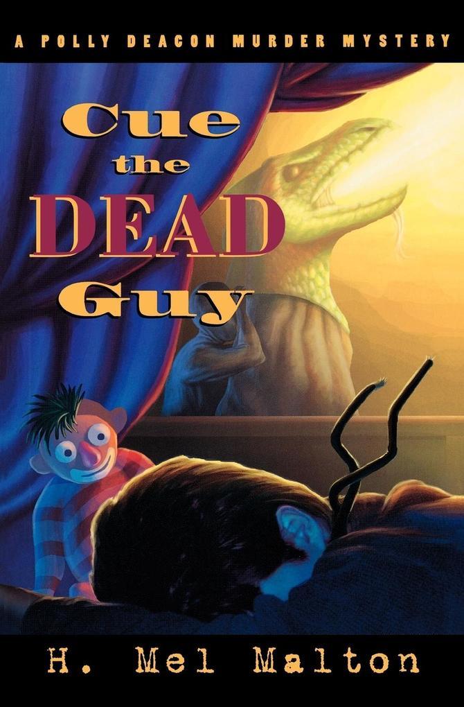 Cue the Dead Guy als Taschenbuch