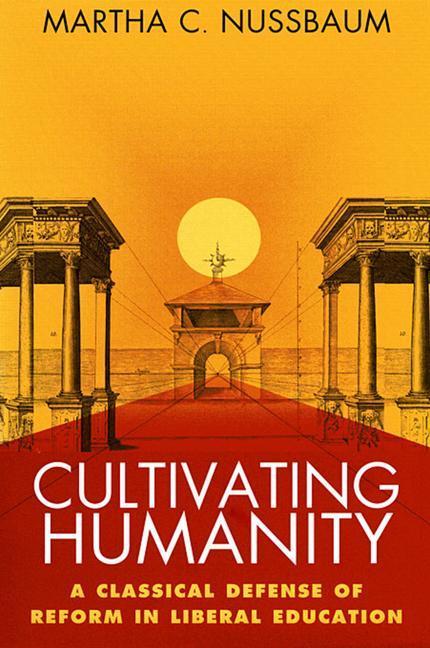 Cultivating Humanity als Taschenbuch