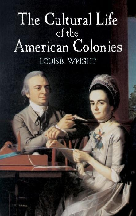 The Cultural Life of the American Colonies als Taschenbuch