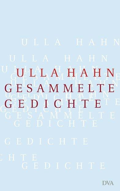 Gesammelte Gedichte als Buch von Ulla Hahn