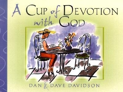 A Cup of Devotion with God: Filling the Heart with Friendship & Faith als Taschenbuch