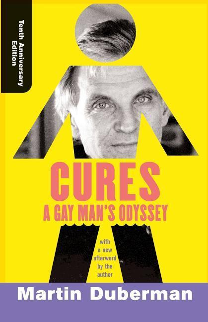 Cures: A Gay Man's Odyssey, Tenth Anniversary Edition als Taschenbuch