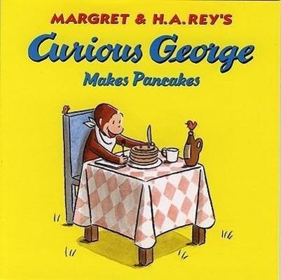 Curious George Makes Pancakes als Taschenbuch