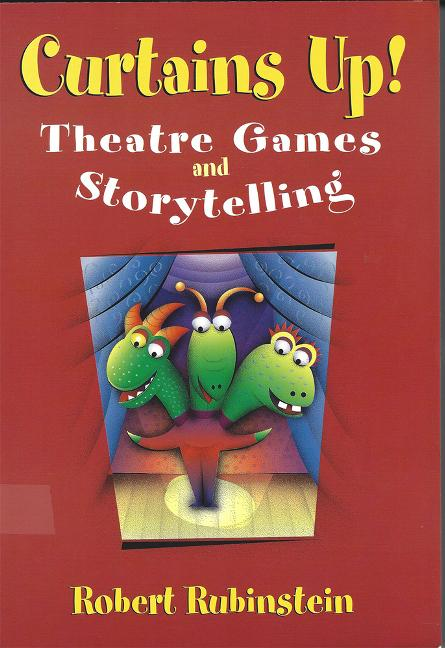 Curtains Up!: Theatre Games and Storytelling als Taschenbuch