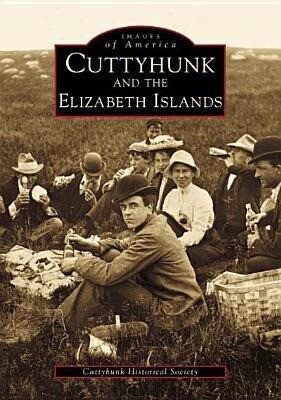 Cuttyhunk and the Elizabeth Islands als Taschenbuch