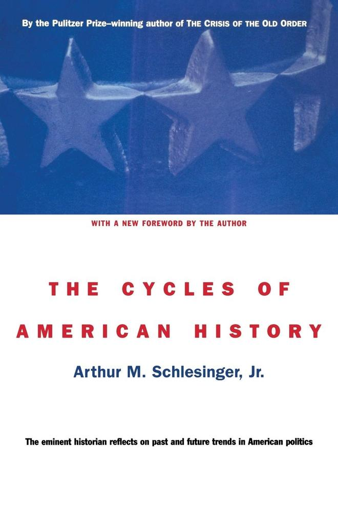 The Cycles of American History als Taschenbuch