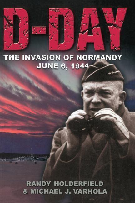 D-Day: The Invasion of Normandy, June 6, 1944 als Taschenbuch
