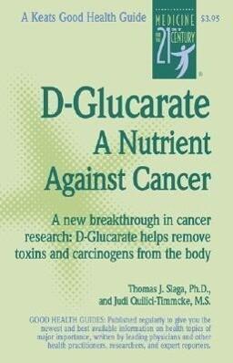 D-Glucarate 1e PB als Taschenbuch