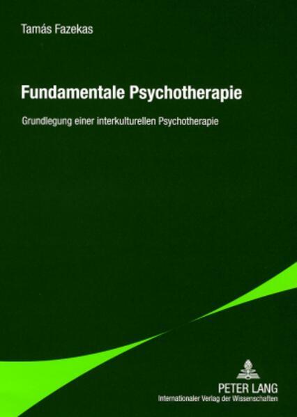 Fundamentale Psychotherapie als Buch (gebunden)