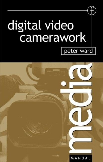 Digital Video Camerawork als Buch