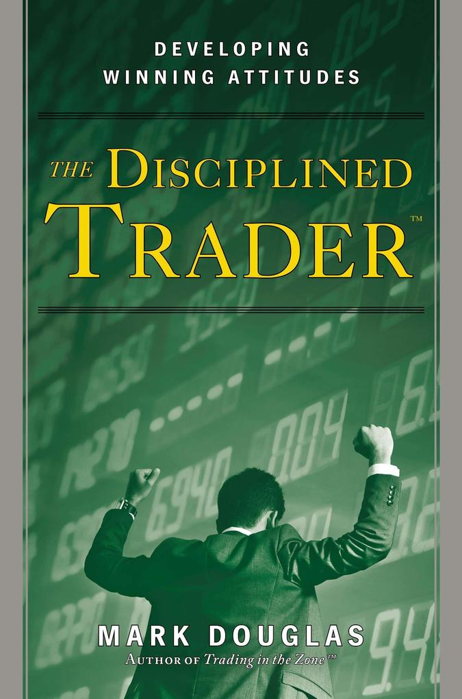 The Disciplined Trader als Buch