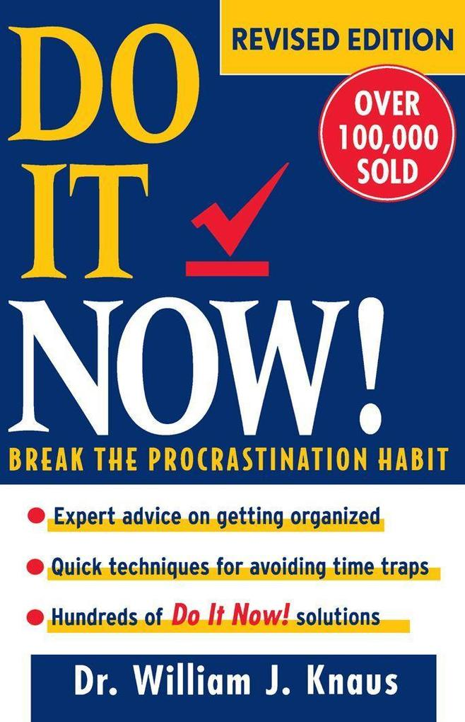 Do It Now!: Break the Procrastination Habit als Buch