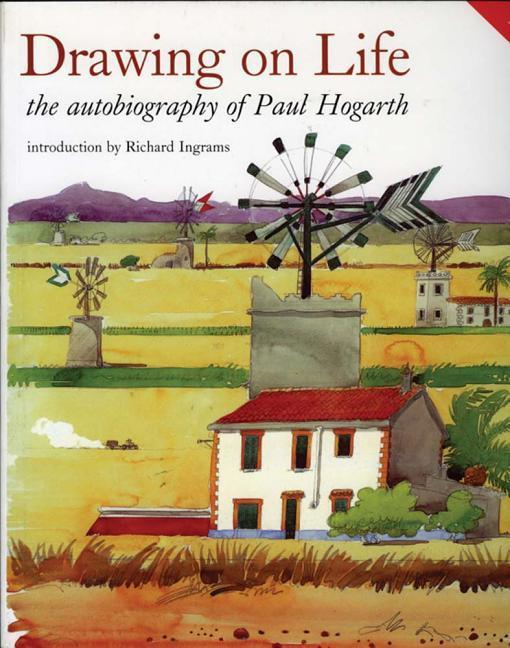 Drawing on Life: The Autobiography of Paul Hogarth als Taschenbuch