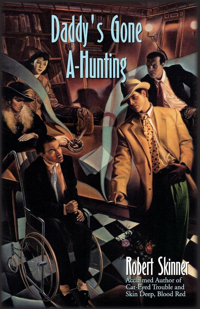 Daddy's Gone A-Hunting: A Wesley Farrell Novel als Taschenbuch