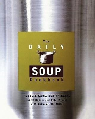 The Daily Soup Cookbook als Taschenbuch