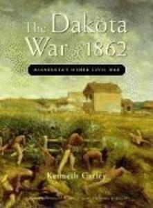 The Dakota War of 1862: Minnesota's Other Civil War als Taschenbuch