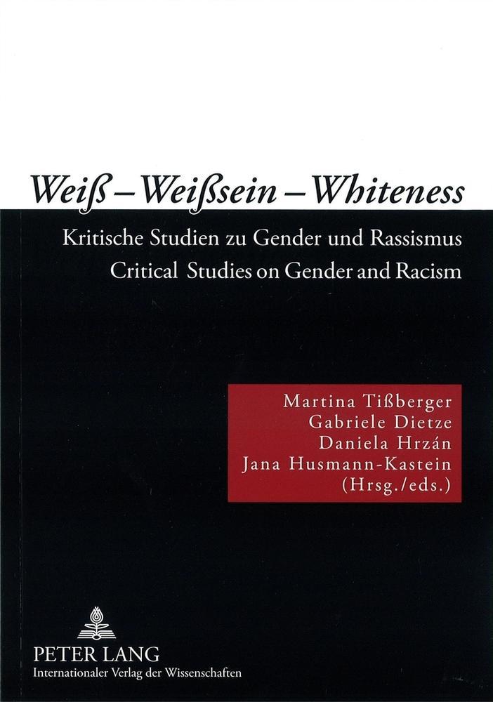 Weiß - Weißsein - Whiteness als Buch