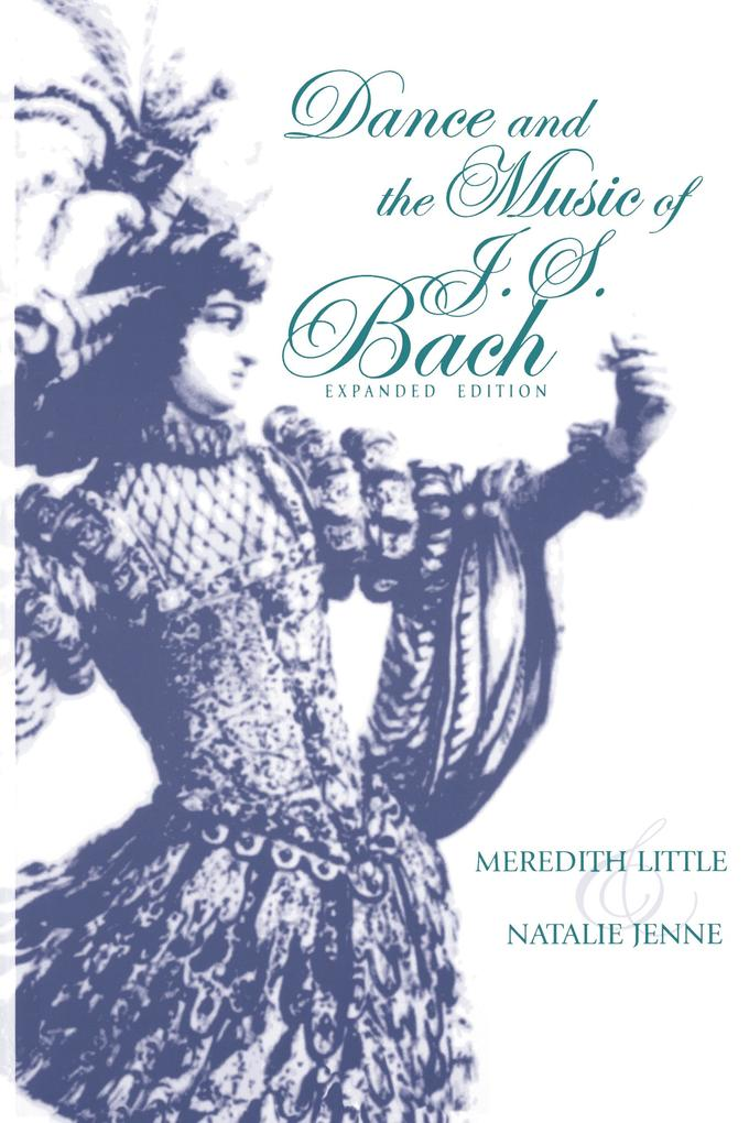 Dance and the Music of J. S. Bach als Buch