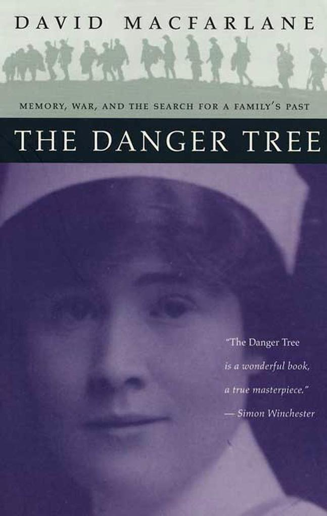 The Danger Tree: Memory, War and the Search for a Family's Past als Taschenbuch