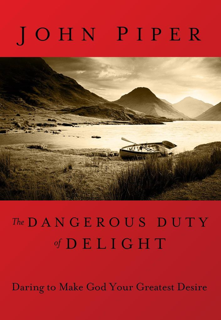 The Dangerous Duty of Delight als Buch