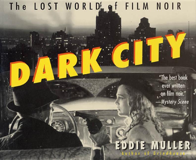 Dark City: The Lost World of Film Noir als Taschenbuch