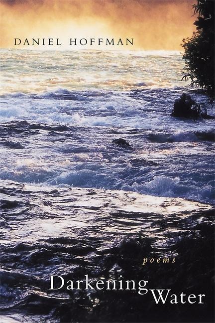 Darkening Water: Poems als Taschenbuch