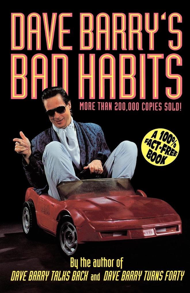 Dave Barry's Bad Habits als Taschenbuch