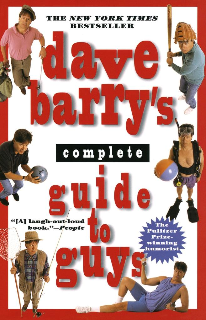 Dave Barry's Complete Guide to Guys: A Fairly Short Book als Taschenbuch