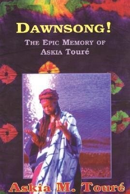 Dawnsong!: The Epic Memory of Askia Toure als Taschenbuch