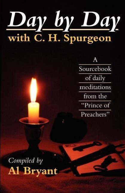 Day by Day with Charles H. Spurgeon als Taschenbuch