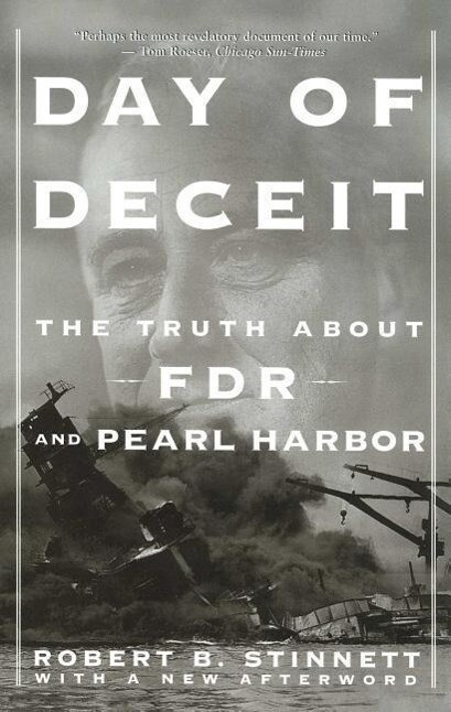 Day of Deceit: The Truth about FDR and Pearl Harbor als Taschenbuch