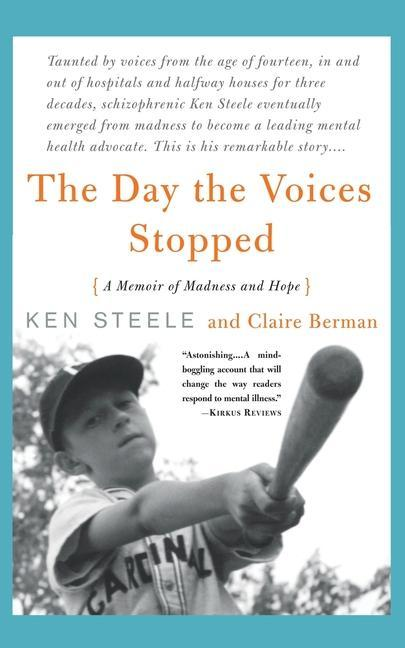 The Day the Voices Stopped: A Memoir of Madness and Hope als Taschenbuch