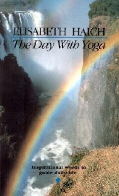The Day with Yoga: Inspirational Words to Guide Daily Life als Taschenbuch