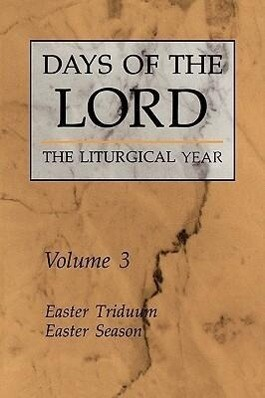 Days of the Lord: Volume 3: Easter Triduum, Easter Season als Taschenbuch