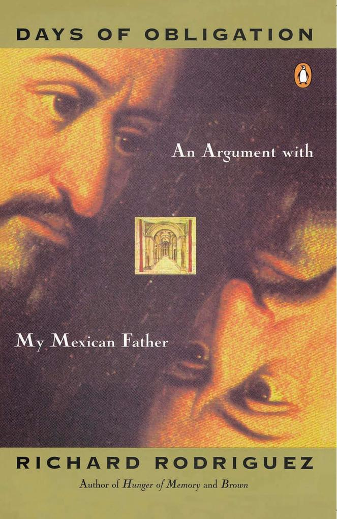 Days of Obligation: An Argument with My Mexican Father als Taschenbuch