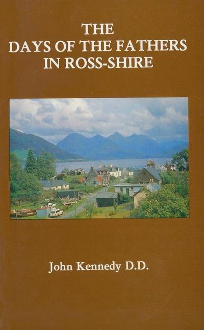 The Days of the Fathers in Ross-Shire als Taschenbuch