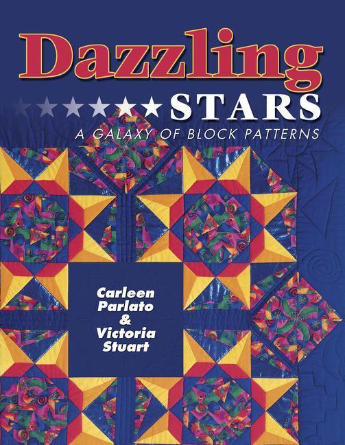 Dazzling Stars: A Galaxy of Block Patterns als Taschenbuch