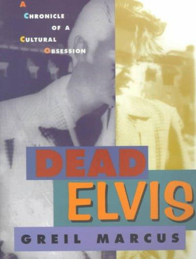 Dead Elvis als Taschenbuch