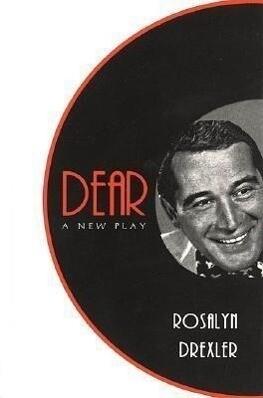 Dear: A New Play als Taschenbuch