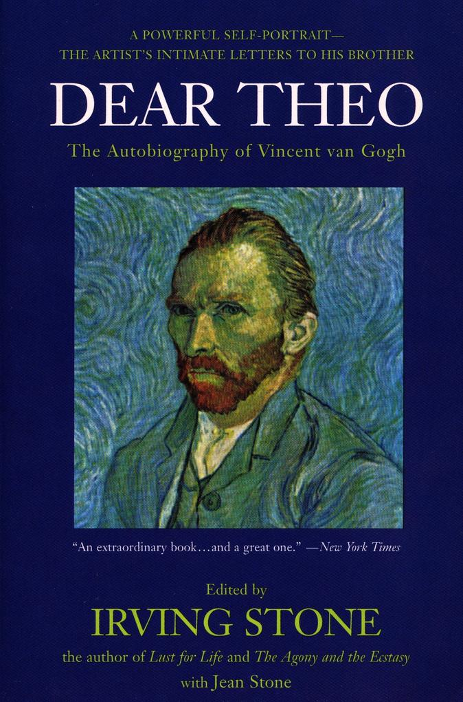 Dear Theo: The Autobiography of Vincent Van Gogh als Taschenbuch