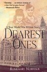 Dearest Ones: A True World War II Love Story