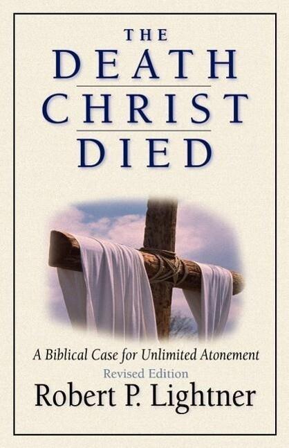 The Death Christ Died als Taschenbuch