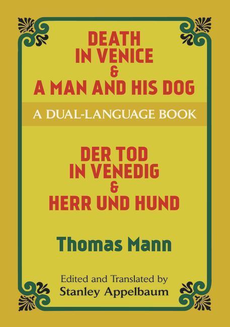 Death in Venice & a Man and His Dog: A Dual-Language Book als Taschenbuch