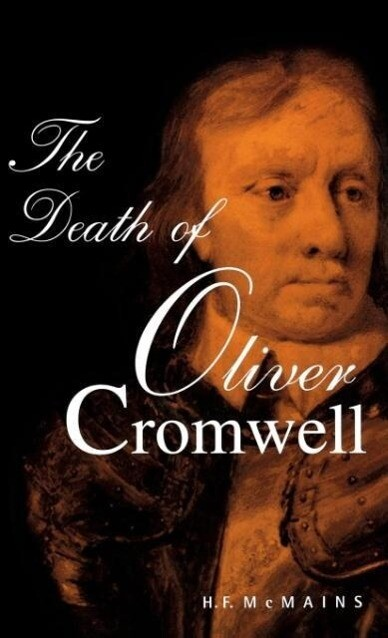 The Death of Oliver Cromwell als Buch