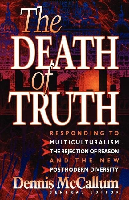 The Death of Truth als Taschenbuch