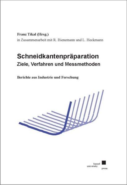 Schneidkantenpräparation - Ziele, Verfahren und Messmethoden als Buch von Ralf Bienemann, Lars Heckmann