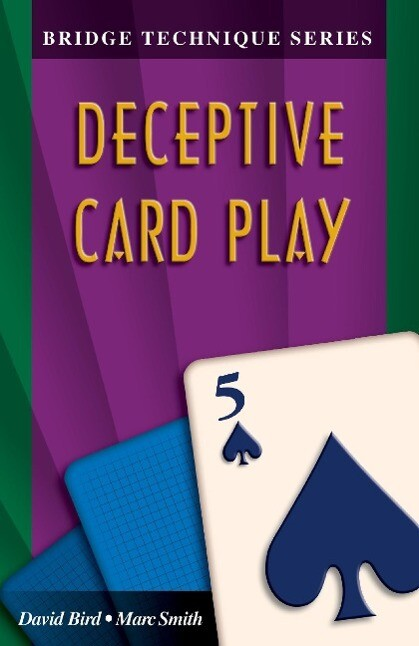 Bridge Technique 5: Deceptive Card Play als Taschenbuch